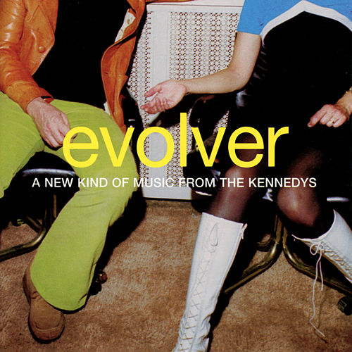 Evolver von The Kennedys