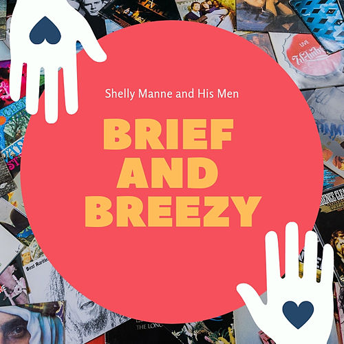 Brief and Breezy de Shelly Manne