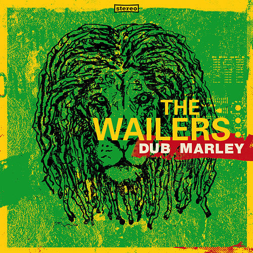 Dub Marley by The Wailers