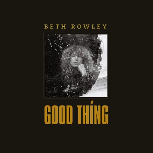 Good Thing de Beth Rowley