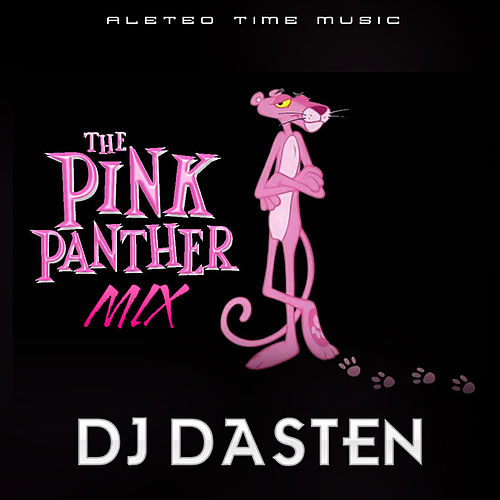 The Pink Panther Mix (Vol. 1) (Aleteo & Guaracha) de Dj Dasten
