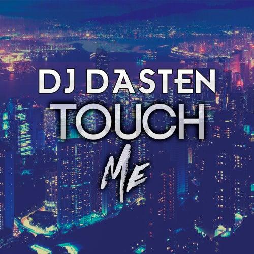 Touch Me (Aleteo & Guaracha) de Dj Dasten