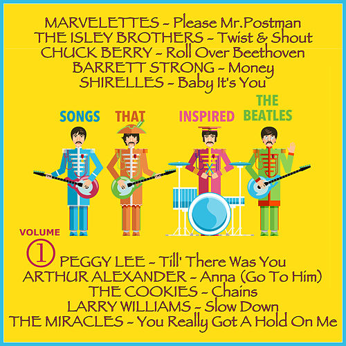 Songs that Inspired the Beatles, Volume 1 (The Original Recordings Re-mastered) de Various Artists