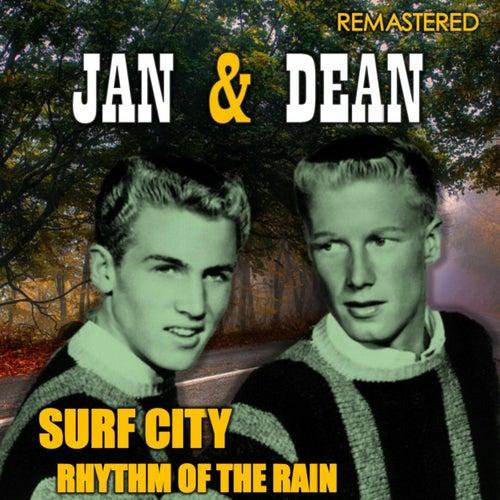 Surf City & Rhythm of the Rain (Remastered) de Jan & Dean