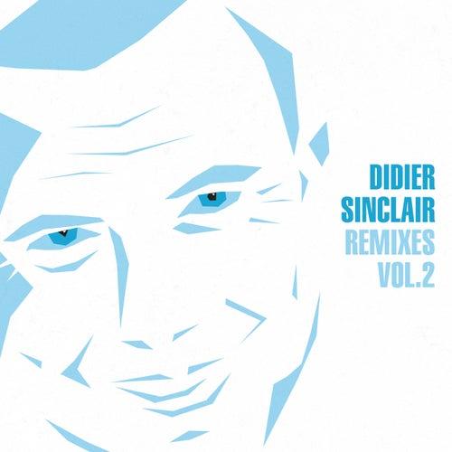 Remixes, Vol. 2 by Didier Sinclair