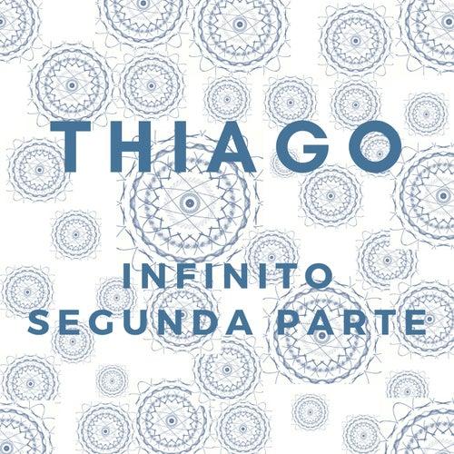 Infinito Segunda Parte de Thiago