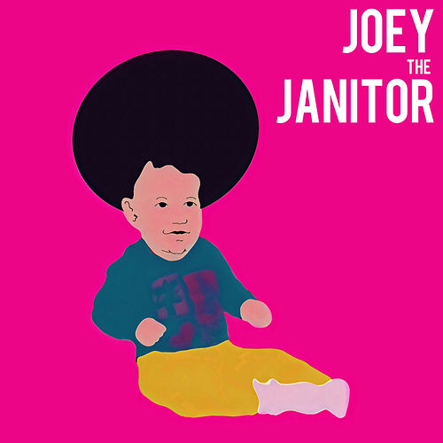 If No One Has Told You They Love You Today I do de Joey The Janitor