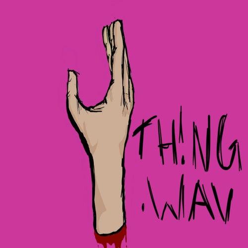 Th!Ng.Wav by Vanquisher