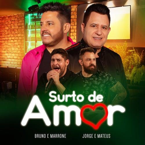 Surto De Amor (Ao Vivo) de Bruno & Marrone