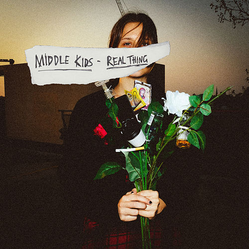 Real Thing by Middle Kids