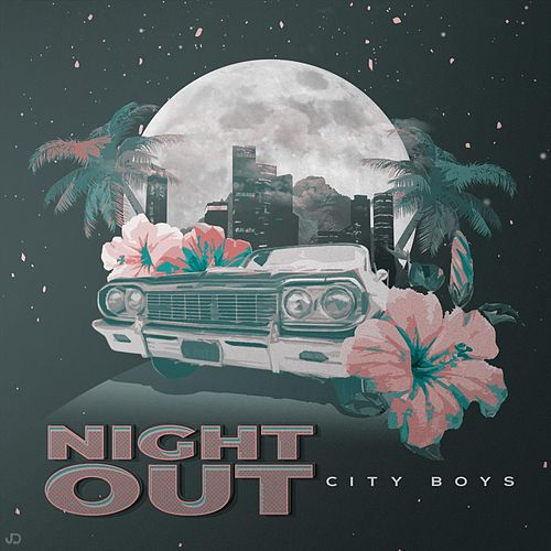 Night Out by City Boys