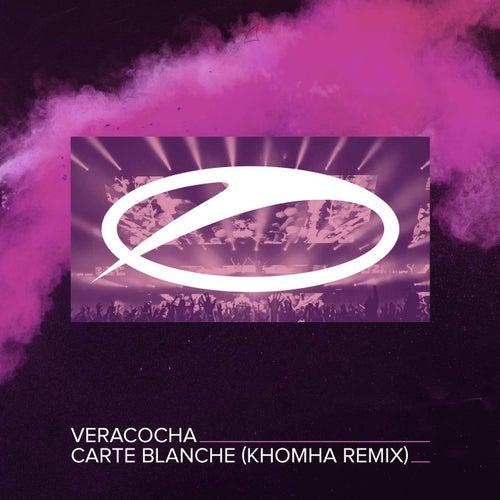 Carte Blanche (KhoMha Remix) von Veracocha