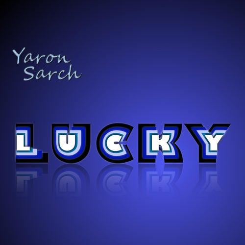 Lucky de Yaron Sarch