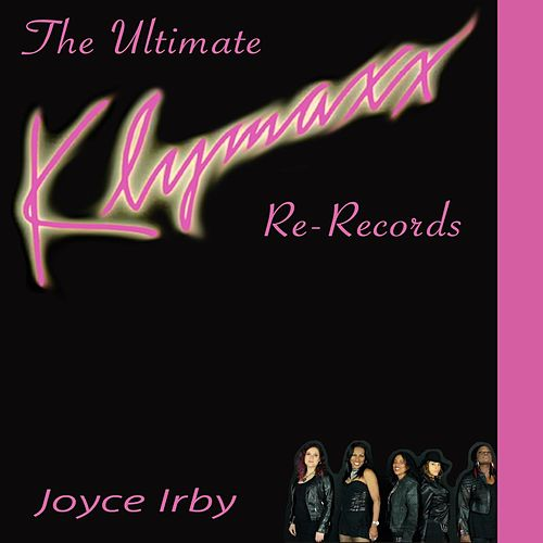 The Ultimate Re-Records! by Klymaxx
