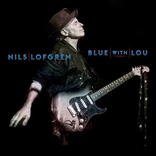 Blue With Lou de Nils Lofgren