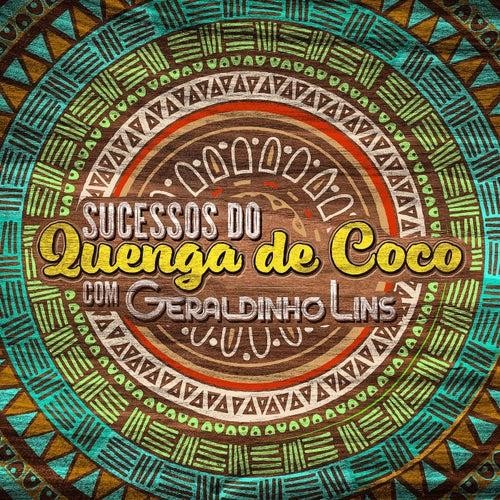 Sucessos do Quenga de Coco Com Geraldinho Lins von Geraldinho Lins