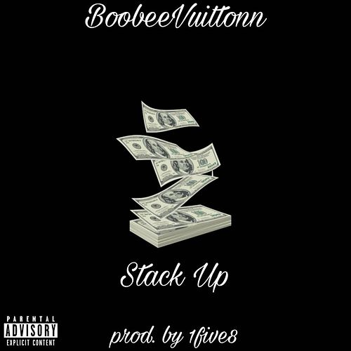 Stack Up de BoobeeVuittonn