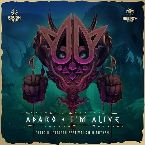 I'm Alive by Adaro