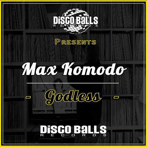 Godless by Max Komodo