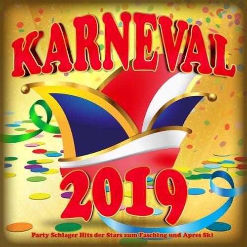 Karneval 2019 (Party Schlager Hits der Stars zum Fasching und Apres Ski) von Various Artists