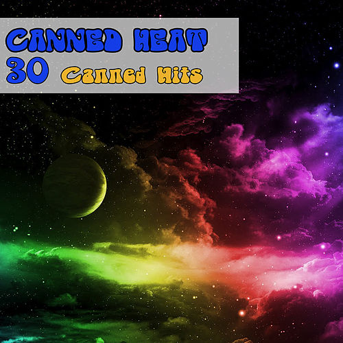 30 Canned Hits de Canned Heat