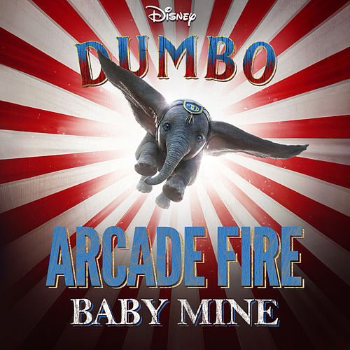 Baby Mine (From 'Dumbo') de Arcade Fire