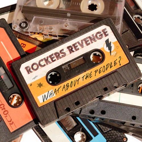 What About The People? de Rocker's Revenge
