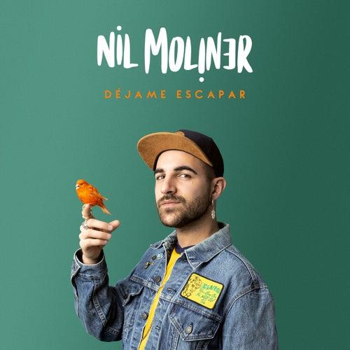 Déjame Escapar by Nil Moliner