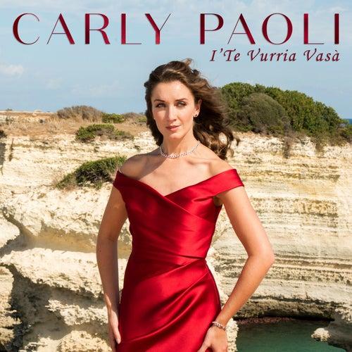 I' te vurria vasà by Carly Paoli