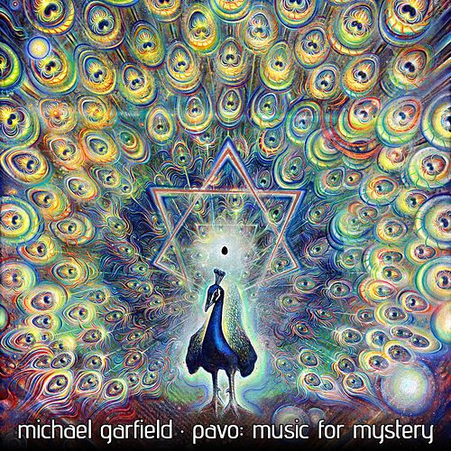 Pavo: Music for Mystery by Michael Garfield