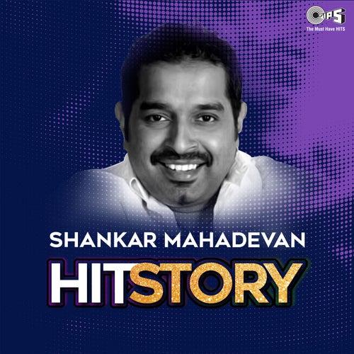 Shankar Mahadevan: Hit Story by Various Artists