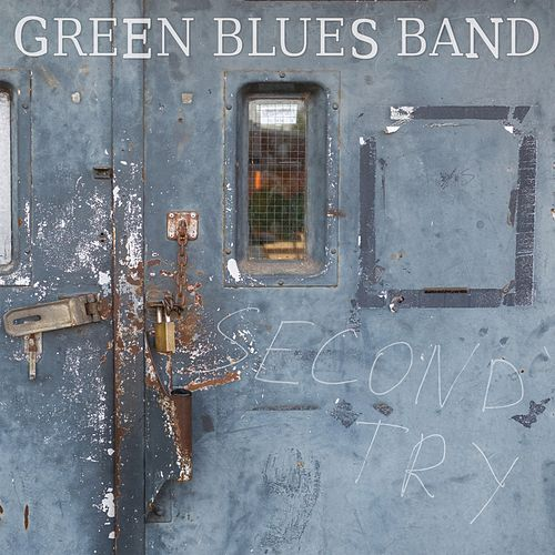 Second Try by Green Blues Band