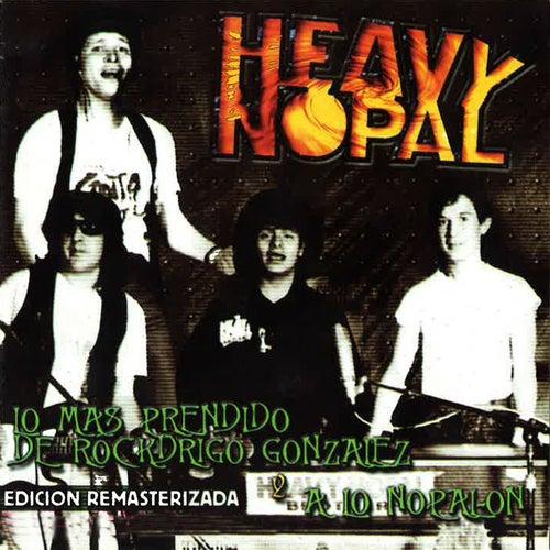 Lo Más Prendido de Rockdrigo González (A Lo Nopal On) [Edición Remasterizada] de Heavy Nopal