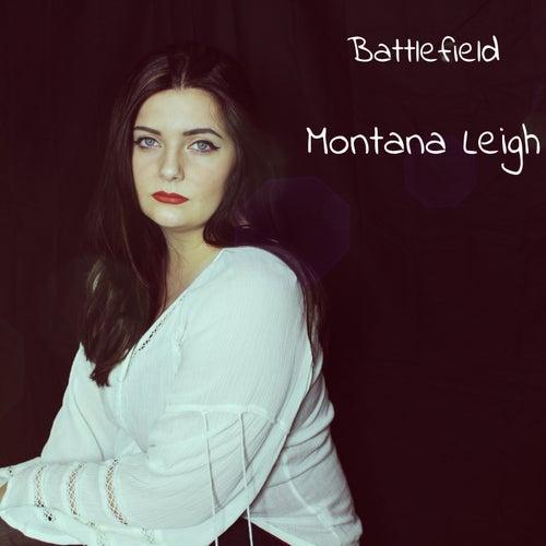 Battlefield von Montana Leigh