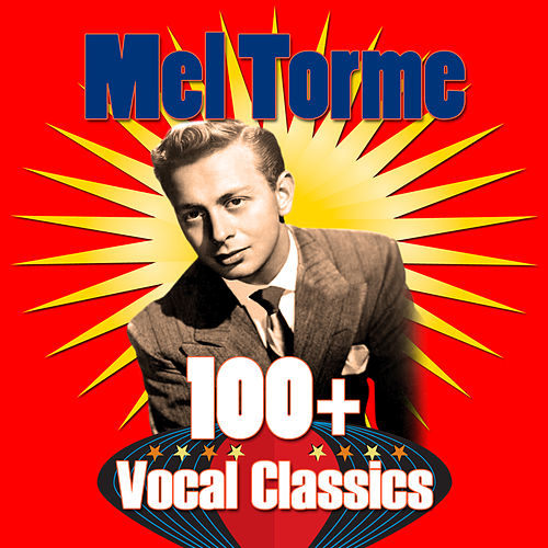 100+ Vocal Classics de Mel Tormè