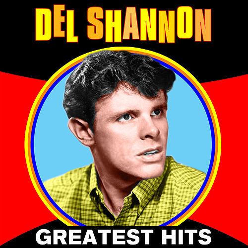 Greatest Hits de Del Shannon