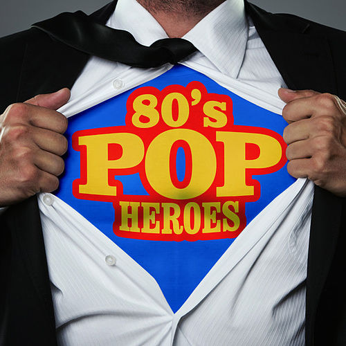 80's Pop Heroes de Various Artists