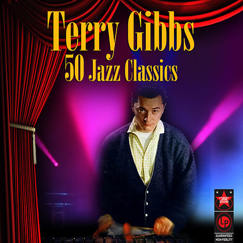 50 Jazz Classics by Terry Gibbs