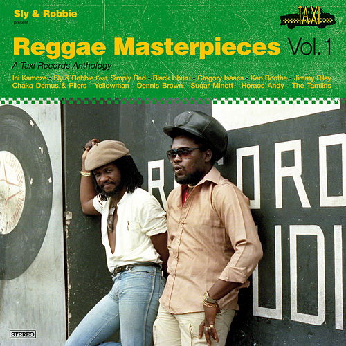 Reggae Masterpieces Vol. 1, A taxi Records Anthology by Various Artists