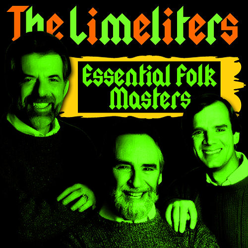 Essential Folk Masters by The Limeliters