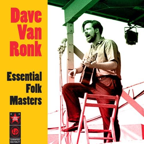 Essential Folk Masters von Dave Van Ronk