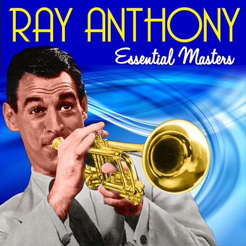 Essential Masters de Ray Anthony
