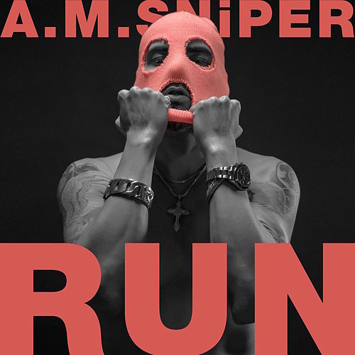 Run von A.M. SNiPER