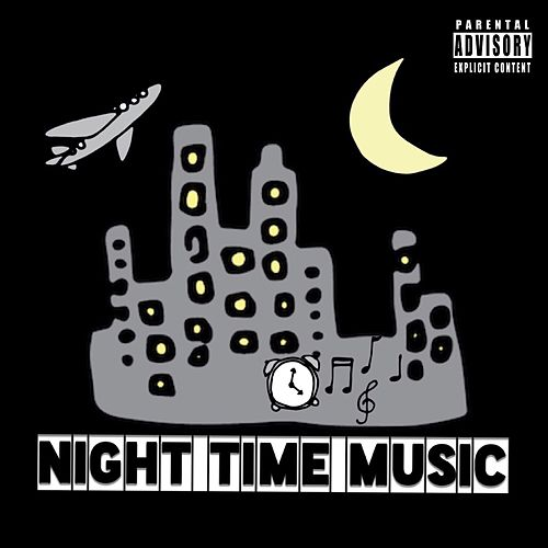 Night Time Music - EP by Mak Erv