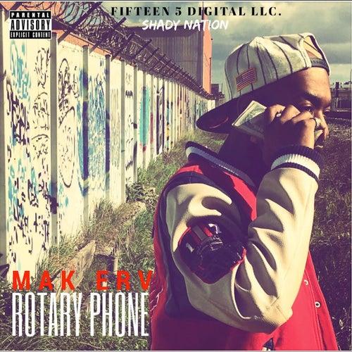 Rotary Phone - EP by Mak Erv