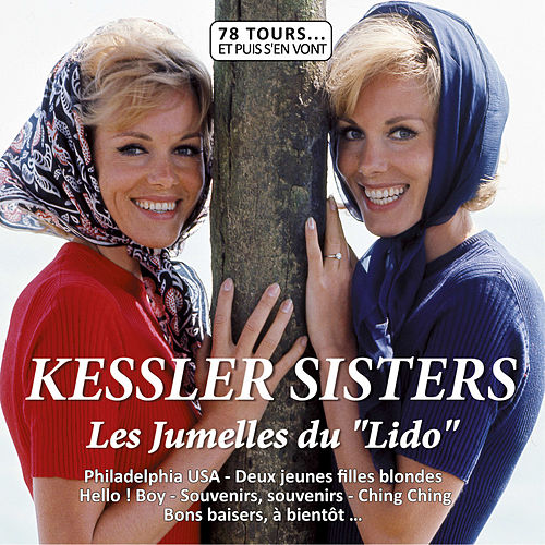 Les Soeurs Kessler (Collection '78 tours et puis s'en vont') by Les Soeurs Kessler
