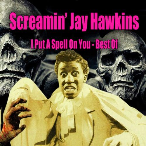 I Put A Spell On You: Best Of de Screamin' Jay Hawkins