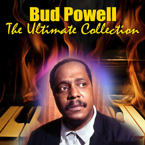 The Ultimate Collection de Bud Powell