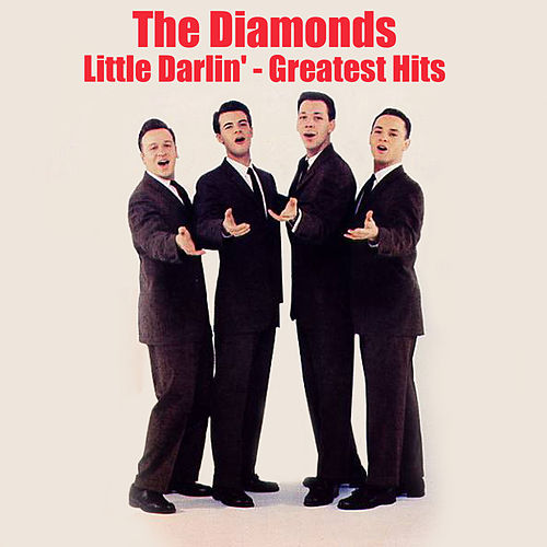 Little Darlin': Greatest Hits von The Diamonds