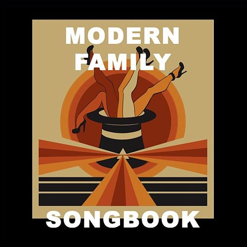 Modern Family Songbook by Various Artists